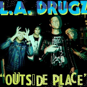 LA_DRUGZ_OUTSIDE_PLACE_DIGITAL_SINGLE_ART