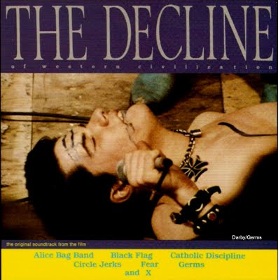 Decline Of Western Civilization Soundtrack. The Germs' Darby Crash is on the cover