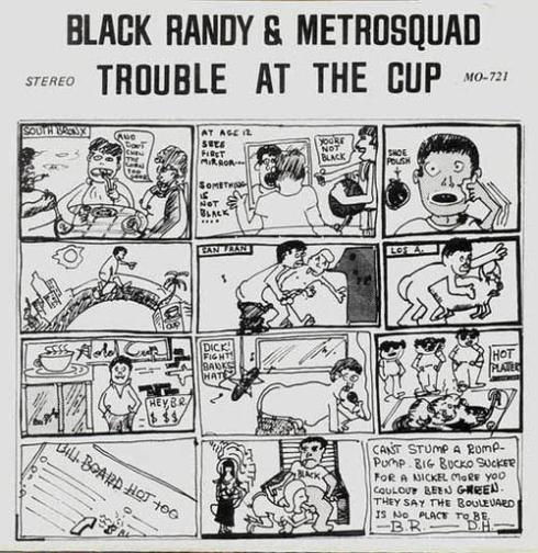 """Trouble At The Cup"" 7"" with tracks like ""Loner With A Boner"" and ""Sperm Bank Baby""... can you say ""classic?"""