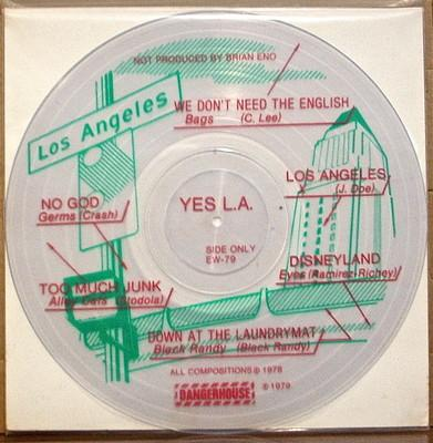 "Yes LA was a stab at the ""No New York"" No Wave compilation that came out the year before. It even said ""Not produced by Brian Eno"" on the picture disc. Hilarious"