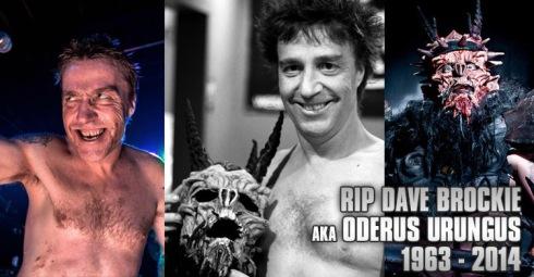 RIP-DaveBrockie-OderusUrungus